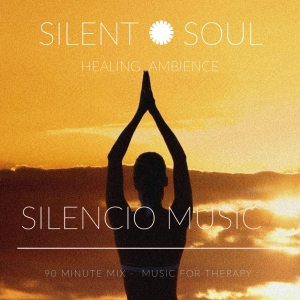 Silent Soul - Music for Therapy
