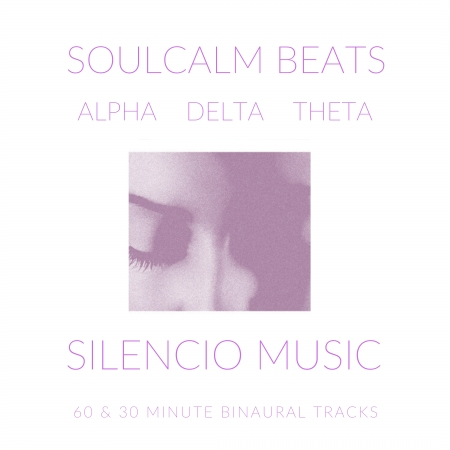 Soul Calm Binaural Beats
